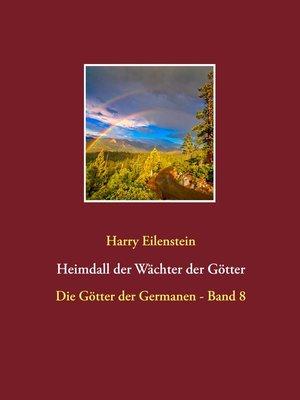 cover image of Heimdall der Wächter der Götter