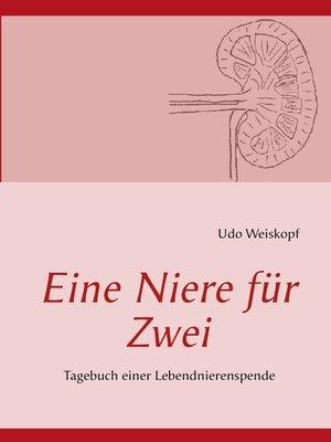 cover image of Eine Niere für Zwei