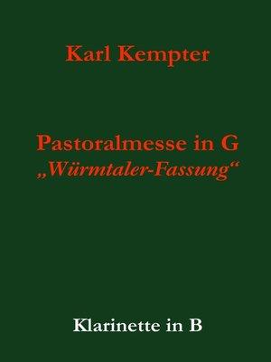 cover image of Kempter--Pastoralmesse in G. Klarinette