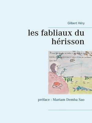 cover image of les fabliaux du hérisson