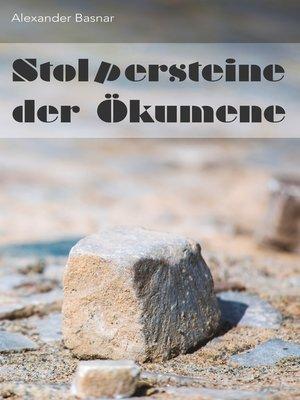 cover image of Stolpersteine der Ökumene