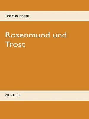 cover image of Rosenmund und Trost