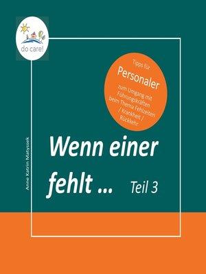 cover image of Wenn einer fehlt ... Tipps für Personaler