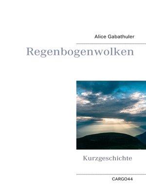 cover image of Regenbogenwolken