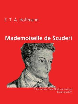 cover image of Mademoiselle de Scuderi