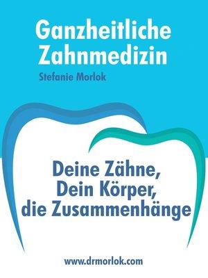 cover image of Ganzheitliche Zahnmedizin