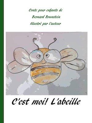 cover image of C'est moi l'abeille