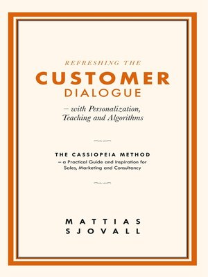 cover image of Refreshing the Customer Dialogue – with Personalization, Teaching and Algorithms