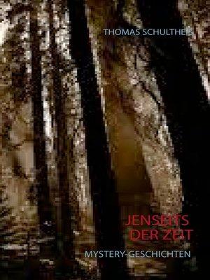 cover image of Jenseits der Zeit