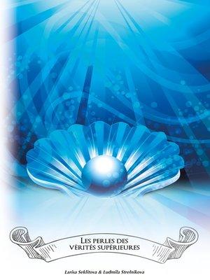 cover image of Les perles des vérités supérieures