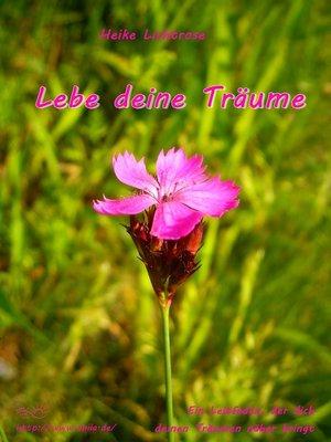cover image of Lebe deine Träume