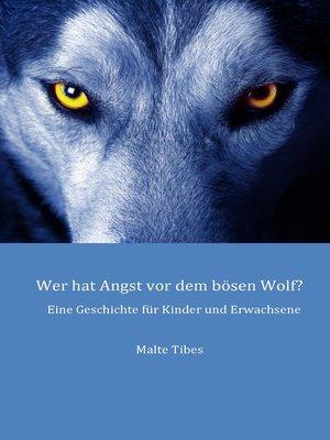cover image of Wer hat Angst vor dem bösen Wolf?