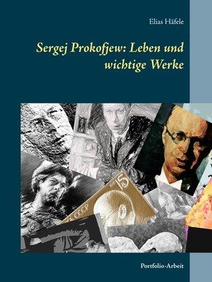 cover image of Sergej Prokofjew--Leben und wichtige Werke