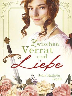 cover image of Zwischen Verrat und Liebe