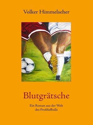 cover image of Blutgrätsche
