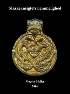 cover image of Maskeansigtets hemmelighed