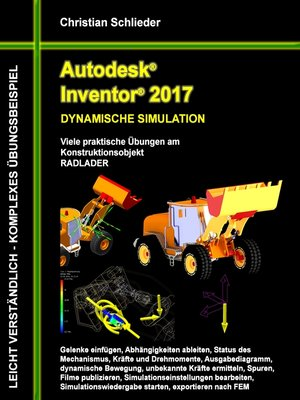 cover image of Autodesk Inventor 2017--Dynamische Simulation