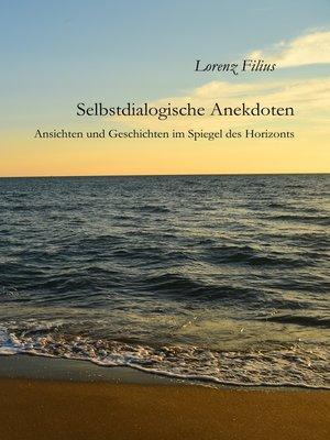 cover image of Selbstdialogische Anekdoten