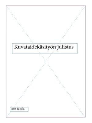 cover image of Kuvataidekäsityön julistus