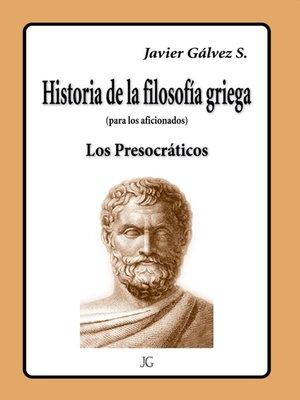 cover image of HISTORIA DE LA FILOSOFIA GRIEGA
