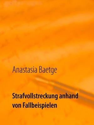 cover image of Strafvollstreckung anhand von Fallbeispielen