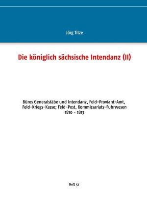 cover image of Die königlich sächsische Intendanz