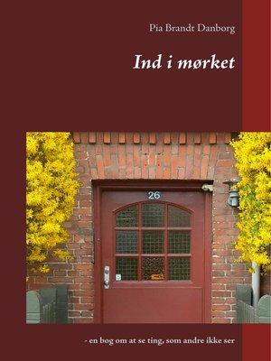 cover image of Ind i mørket