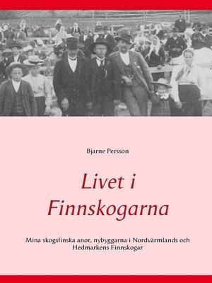 cover image of Livet i Finnskogarna