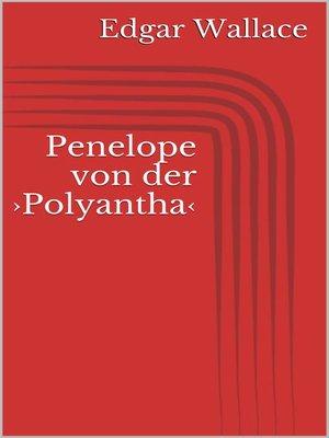 cover image of Penelope von der ›Polyantha