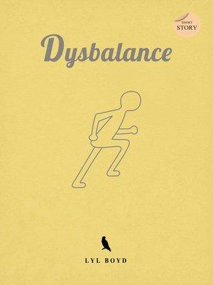 cover image of Dysbalance