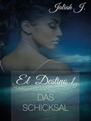 cover image of El Destino 1
