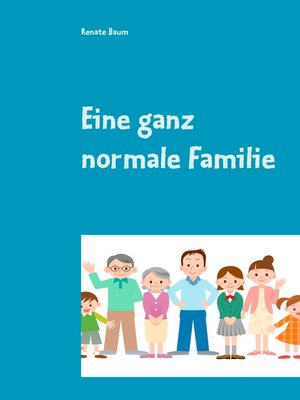 cover image of Eine ganz normale Familie