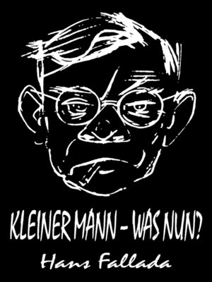 cover image of Kleiner Mann--was nun? (Roman)
