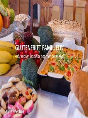 cover image of Glutenfritt familjeliv