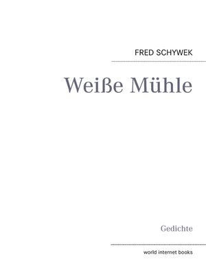 cover image of Weiße Mühle