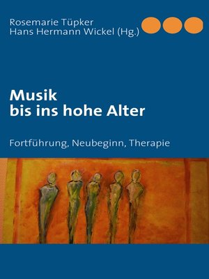 cover image of Musik bis ins hohe Alter