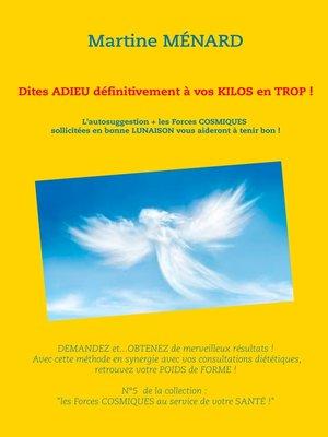 cover image of Dites adieu définitivement à vos kilos en trop !