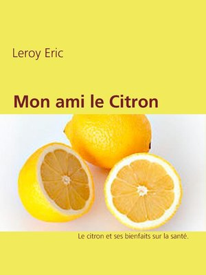 cover image of Mon ami le Citron