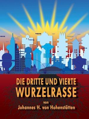 cover image of Die dritte und vierte Wurzelrasse