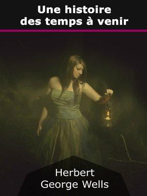 cover image of Une histoire des temps à venir