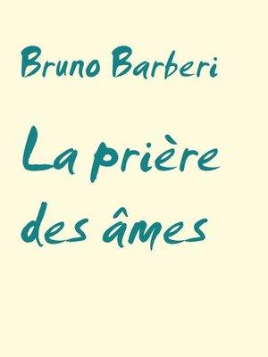 cover image of La prière des âmes