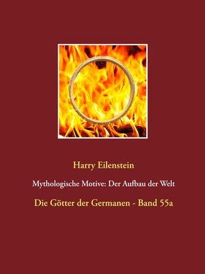cover image of Mythologische Motive--Der Aufbau der Welt