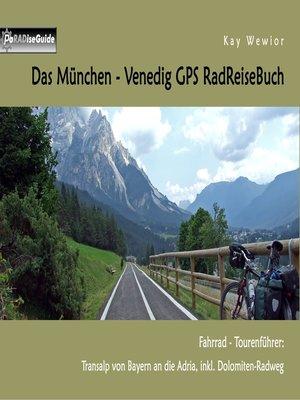 cover image of Das München--Venedig GPS RadReiseBuch
