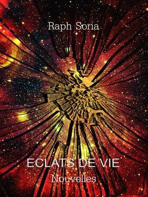 cover image of Eclats de vie
