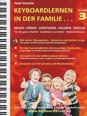 cover image of Keyboardlernen in der Familie (Stufe 3)
