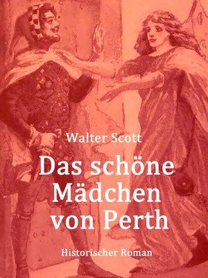 cover image of Das schöne Mädchen von Perth