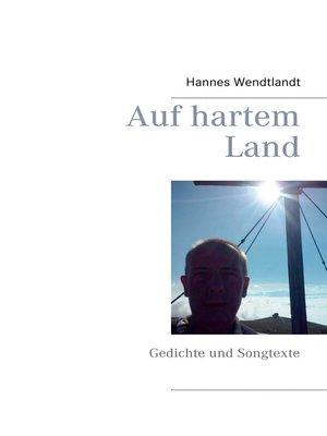 cover image of Auf hartem Land