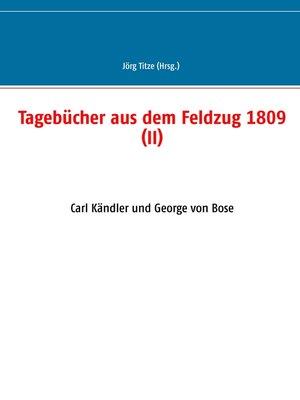 cover image of Tagebücher aus dem Feldzug 1809 (II)
