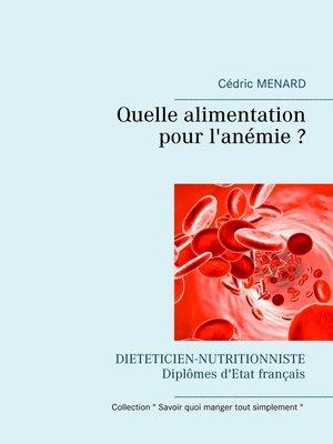 cover image of Quelle alimentation pour l'anémie ?