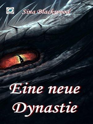 cover image of Eine neue Dynastie